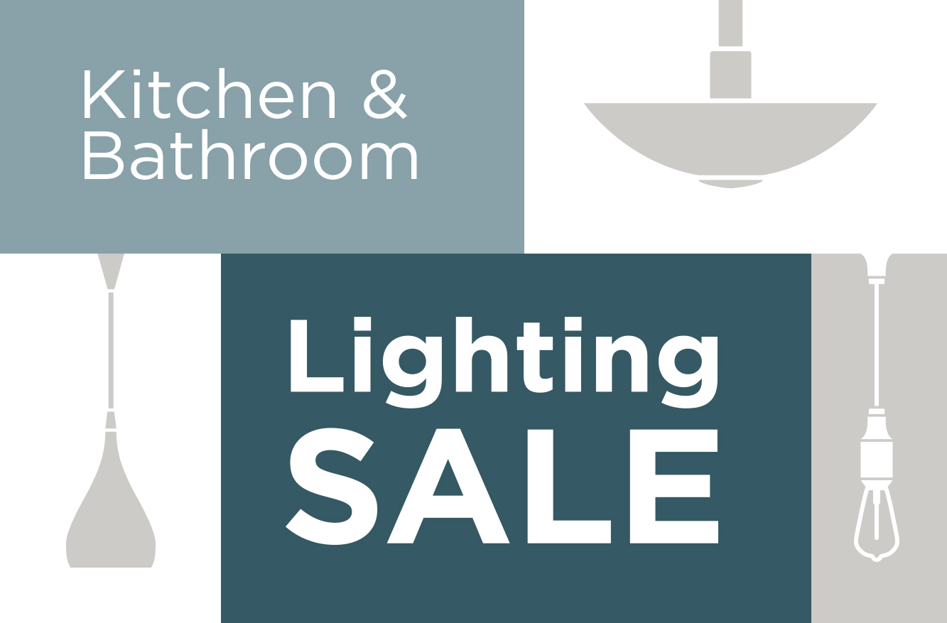 Kitchen and Bathroom Lighting Sales